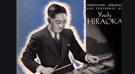 Yoichi Hiraoka: His Artistic Life and His Influence on the Art of Xylophone Performance