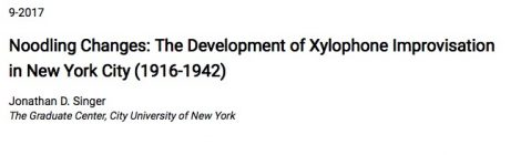 The Development of Xylophone Improvisation in New York City (1916-1942)