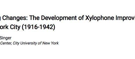 The Development of Xylophone Improvisation in New York City (1916-1942)
